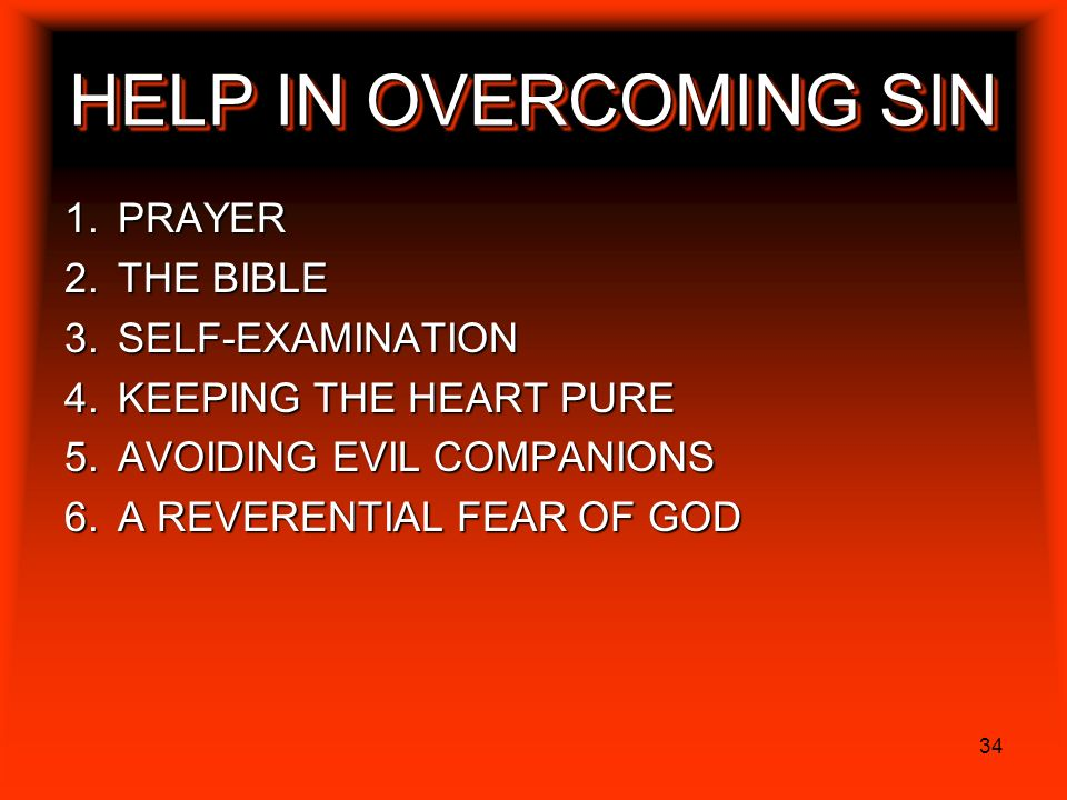 HELP IN OVERCOMING SIN PRAYER THE BIBLE SELF-EXAMINATION