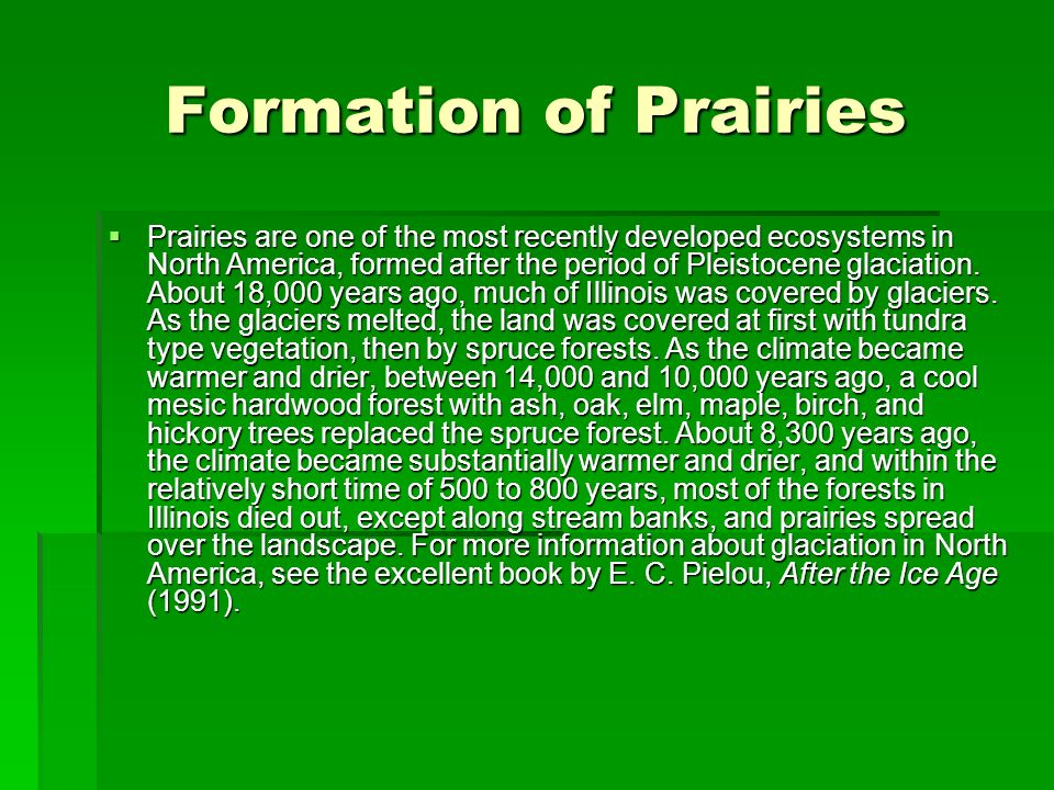 Formation of Prairies