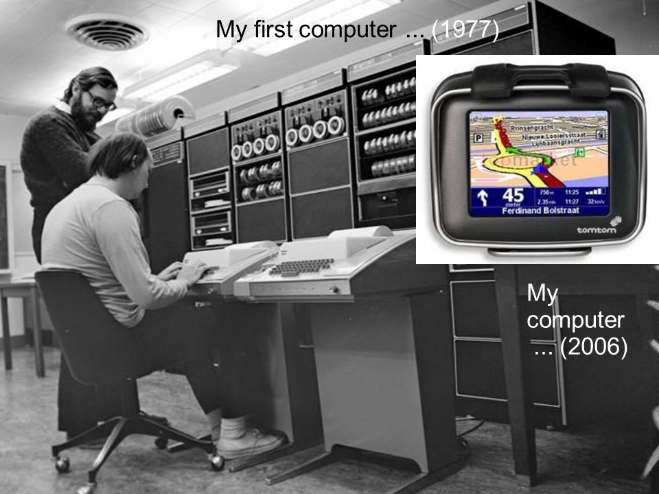 My first computer ... (1977) My computer ... (2006)