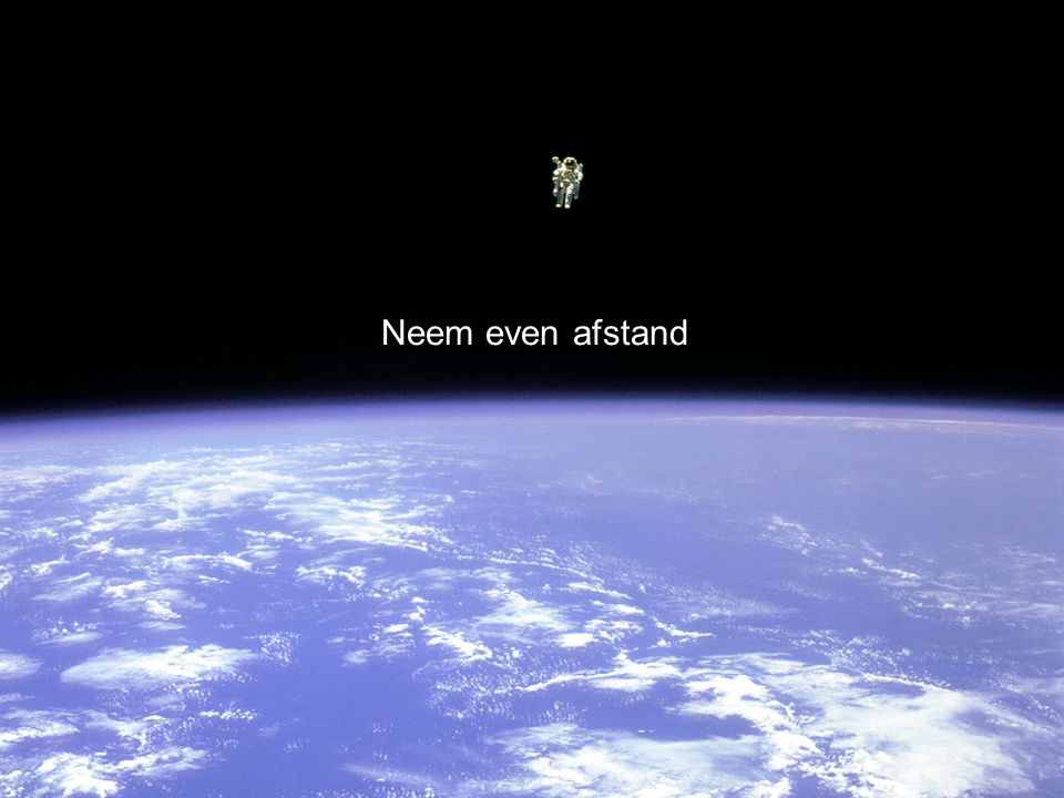 Neem even afstand