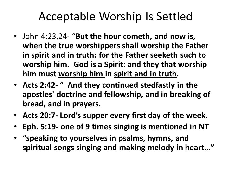 Acceptable Worship Is Settled