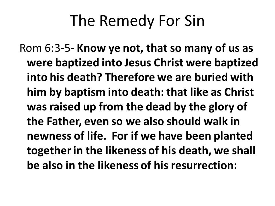 The Remedy For Sin