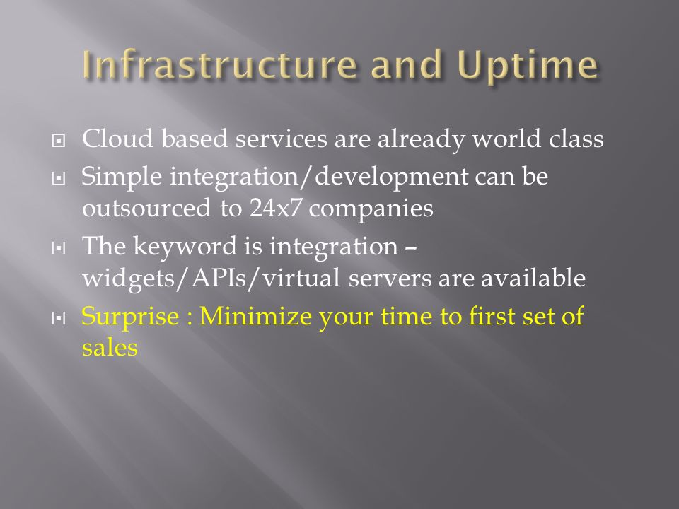 Infrastructure and Uptime