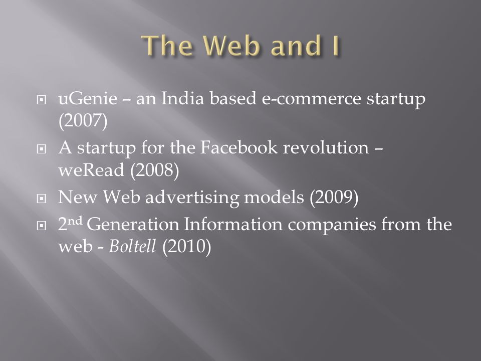 The Web and I uGenie – an India based e-commerce startup (2007)