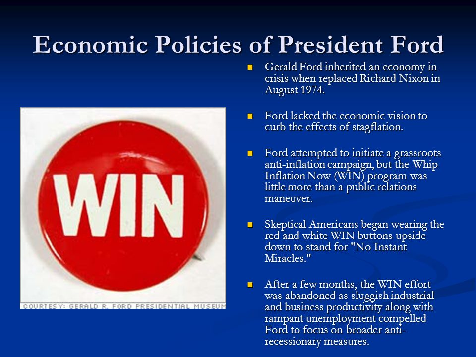 Economic Policies of President Ford