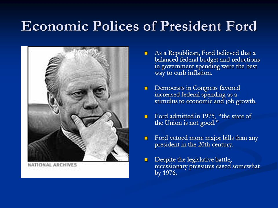 Economic Polices of President Ford