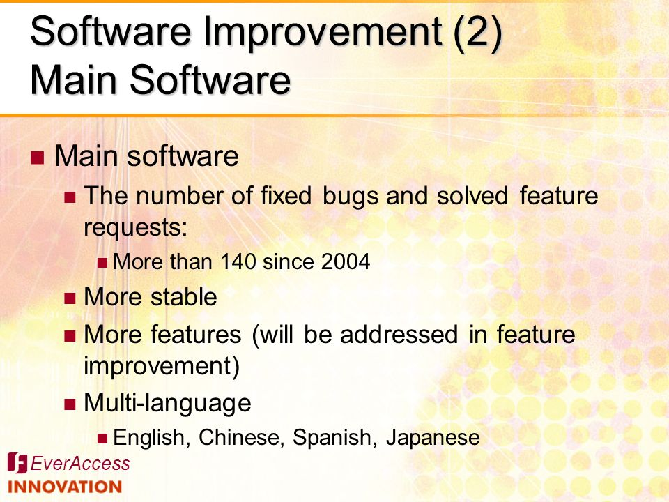 Software Improvement (2) Main Software