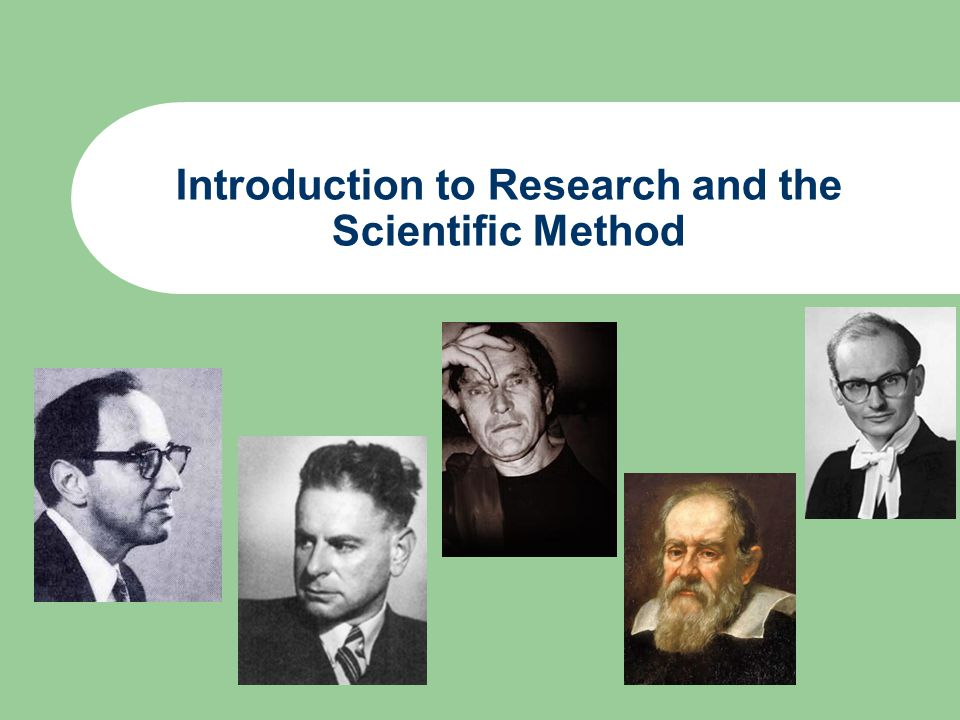 Introduction to Research and the Scientific Method