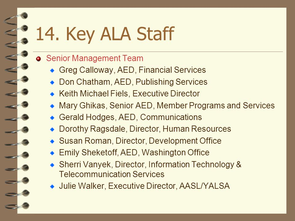14. Key ALA Staff Senior Management Team
