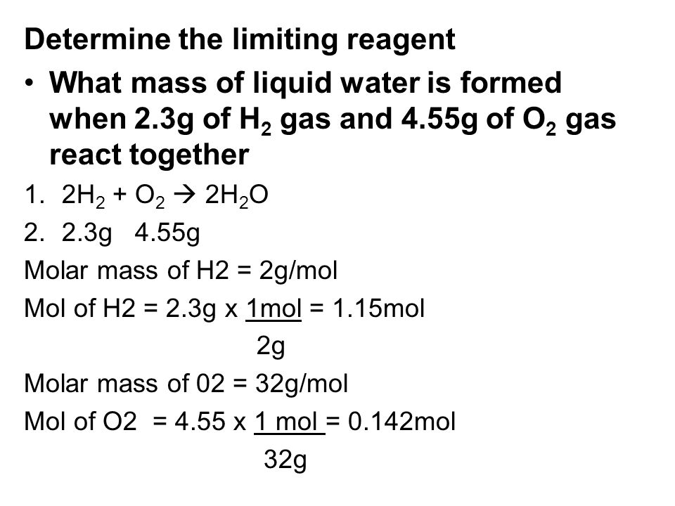 Determine the limiting reagent