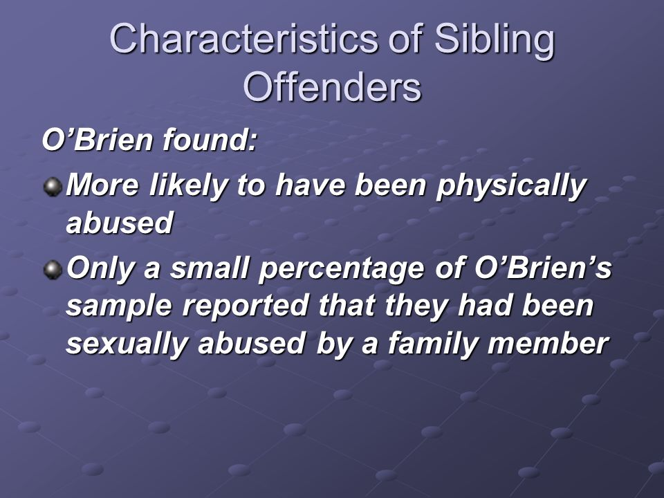 Characteristics of Sibling Offenders