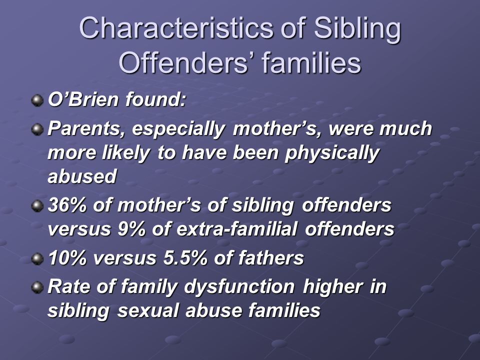 Characteristics of Sibling Offenders' families