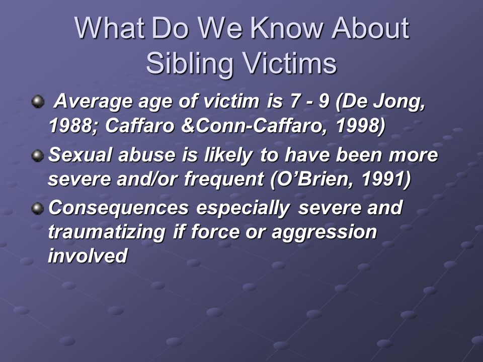 What Do We Know About Sibling Victims