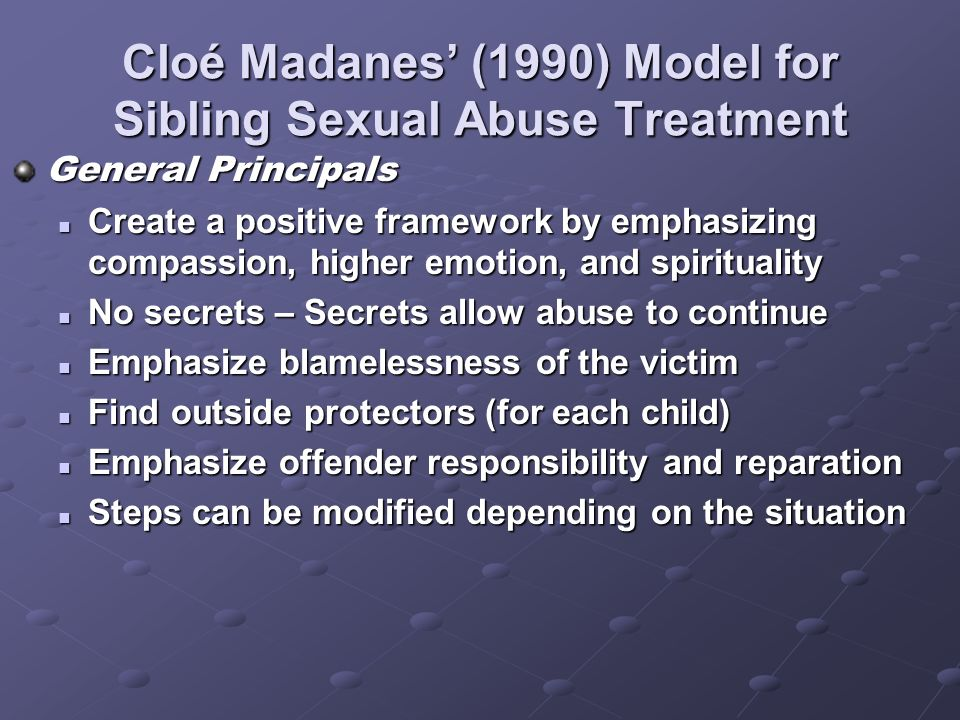 Cloé Madanes' (1990) Model for Sibling Sexual Abuse Treatment