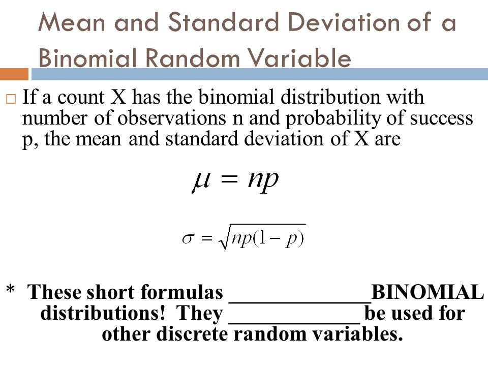 Mean and Standard Deviation of a Binomial Random Variable