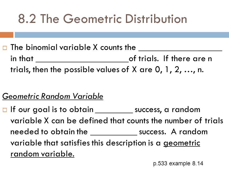 8.2 The Geometric Distribution