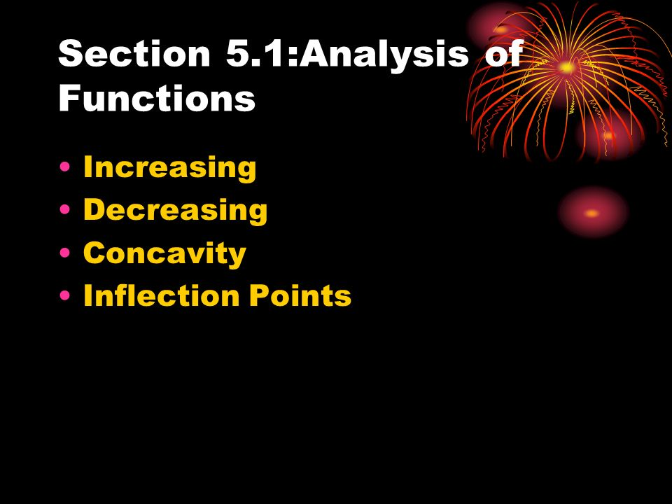 Section 5.1:Analysis of Functions