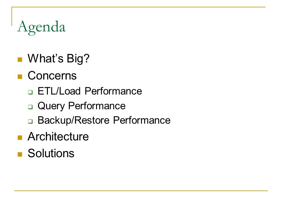 Agenda What's Big Concerns Architecture Solutions