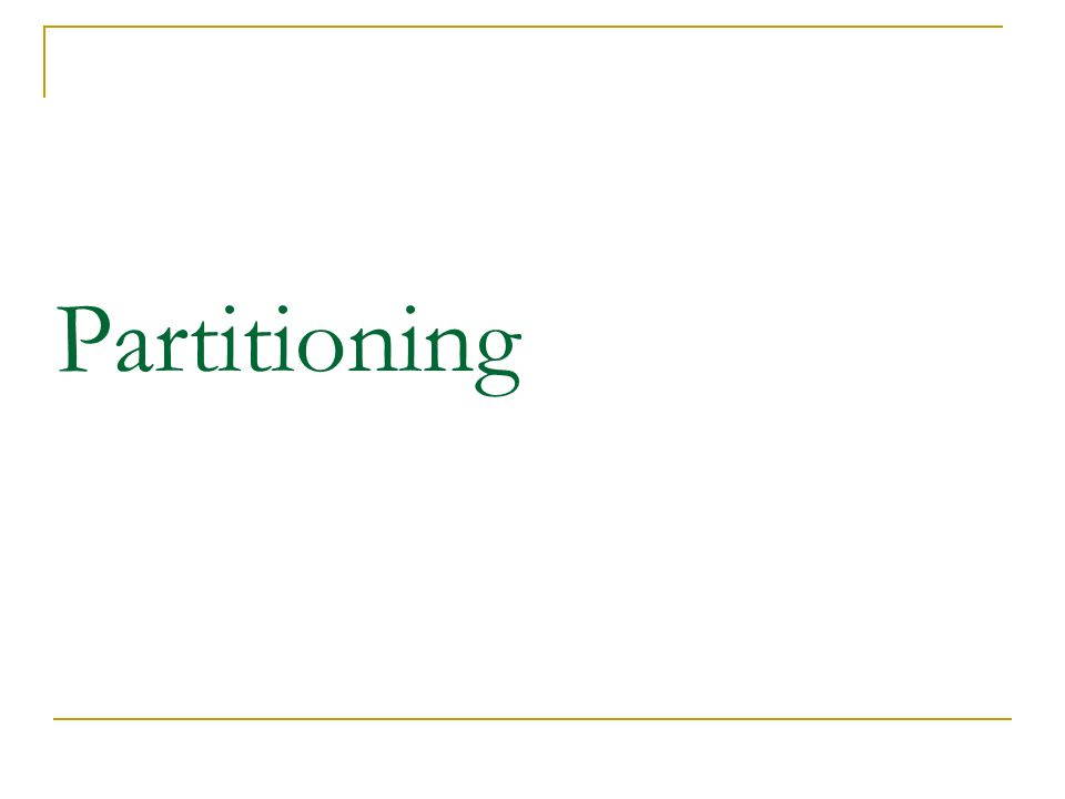 Partitioning 27