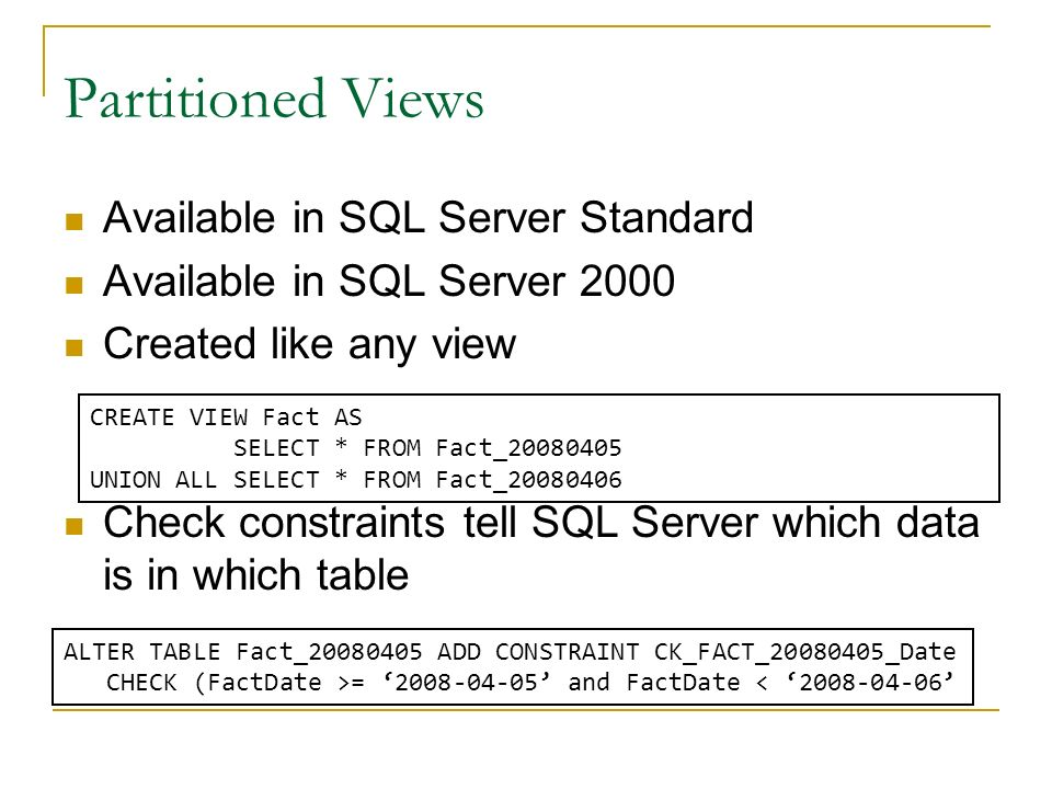 Partitioned Views Available in SQL Server Standard