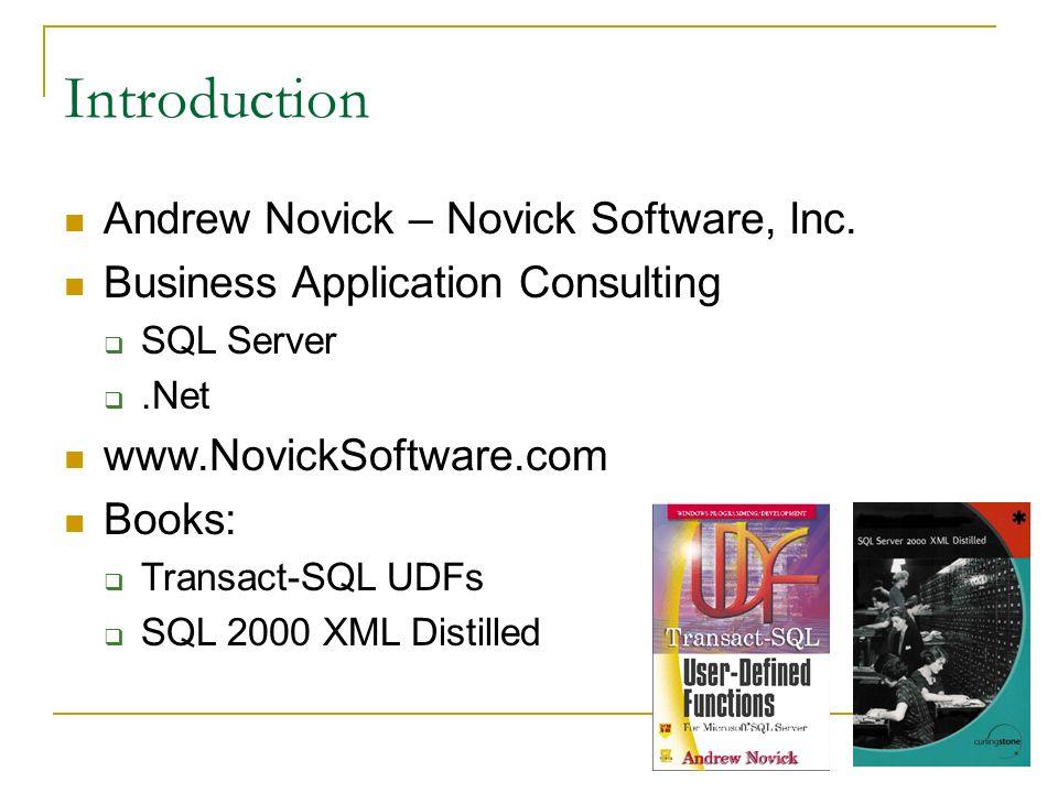 Introduction Andrew Novick – Novick Software, Inc.