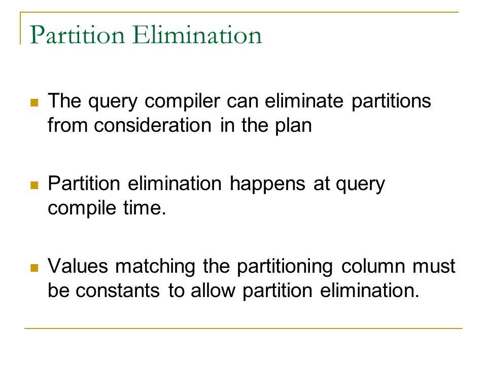 Partition Elimination