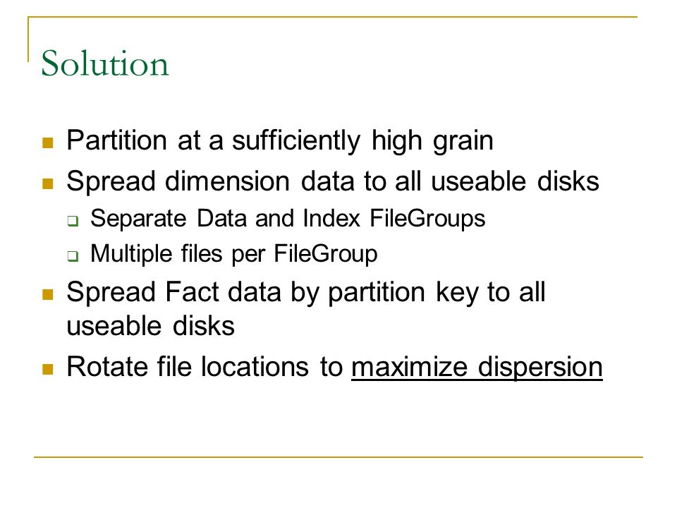 Solution Partition at a sufficiently high grain