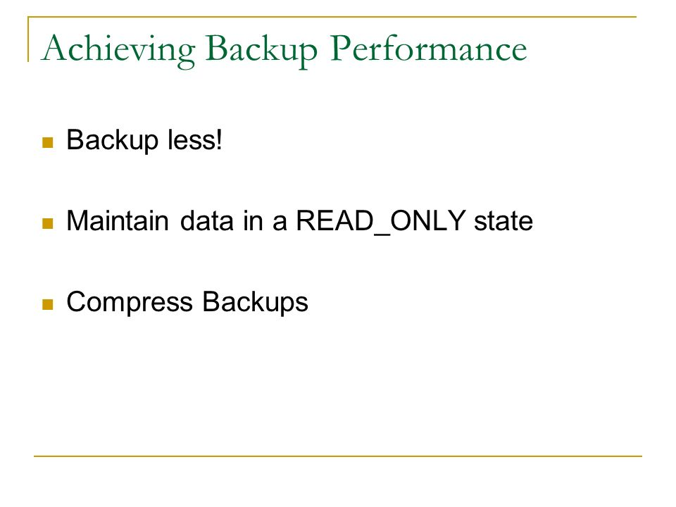 Achieving Backup Performance