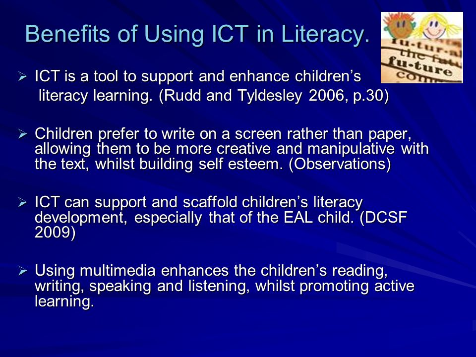 Benefits of Using ICT in Literacy.