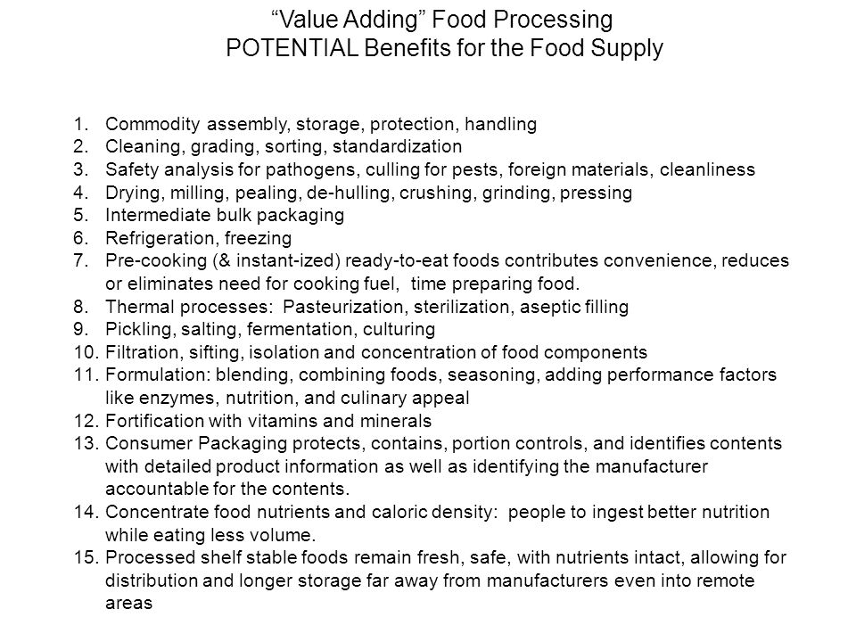 Value Adding Food Processing POTENTIAL Benefits for the Food Supply