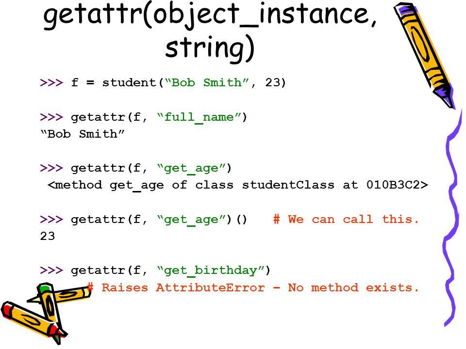 getattr(object_instance, string)
