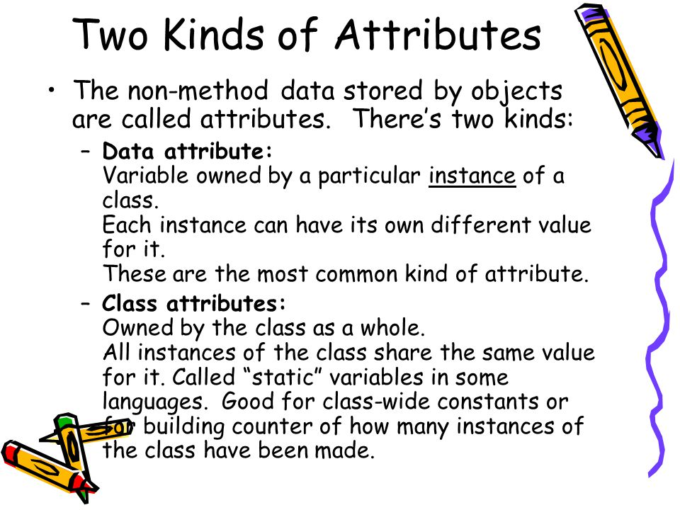 Two Kinds of Attributes