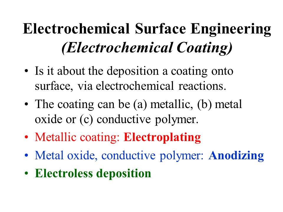 Electrochemical Surface Engineering (Electrochemical Coating)