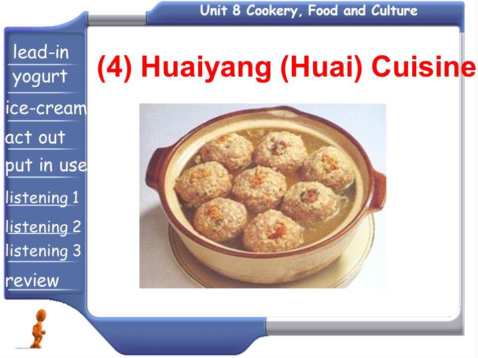 (4) Huaiyang (Huai) Cuisine