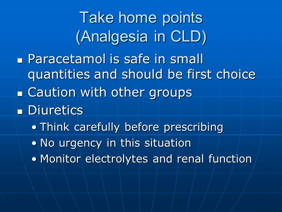 Take home points (Analgesia in CLD)