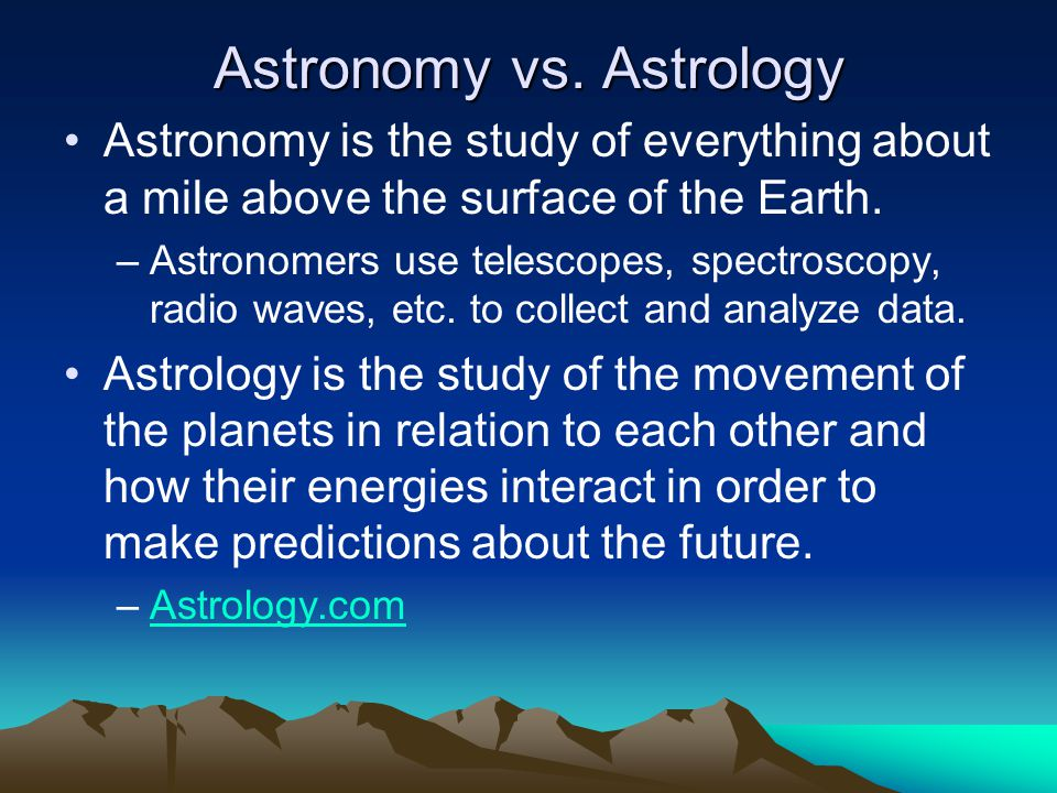 Astronomy vs. Astrology