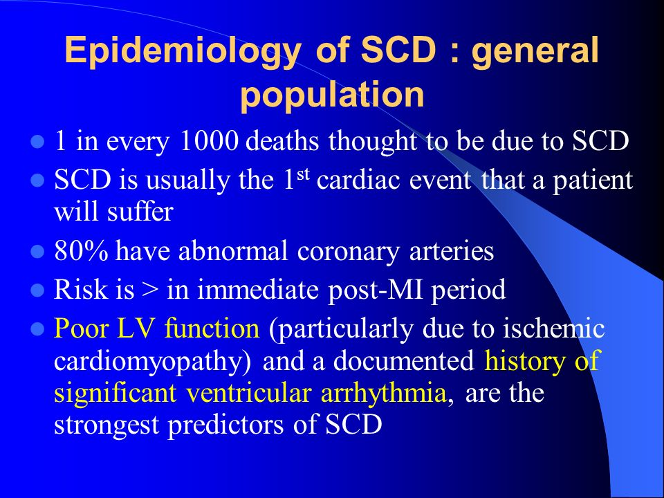 Epidemiology of SCD : general population