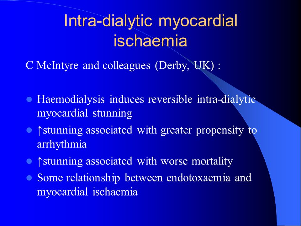 Intra-dialytic myocardial ischaemia