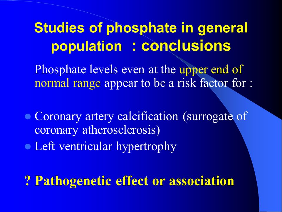 Studies of phosphate in general population : conclusions