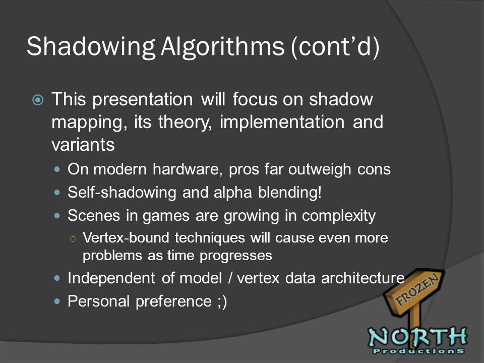 Shadowing Algorithms (cont'd)