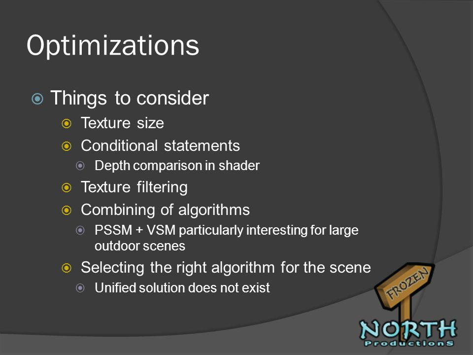 Optimizations Things to consider Texture size Conditional statements