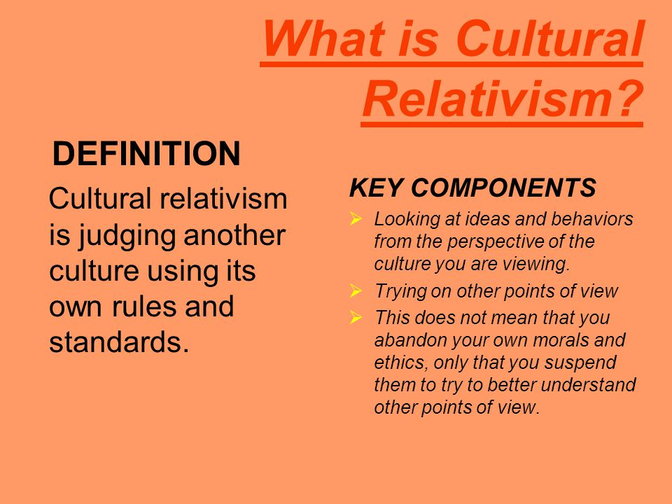 What is Cultural Relativism