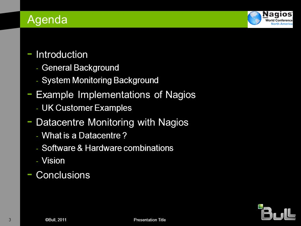 Agenda Introduction Example Implementations of Nagios
