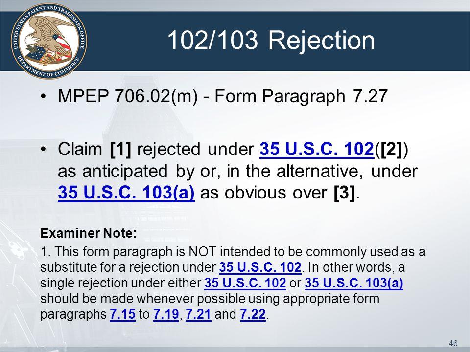 102/103 Rejection MPEP 706.02(m) - Form Paragraph 7.27