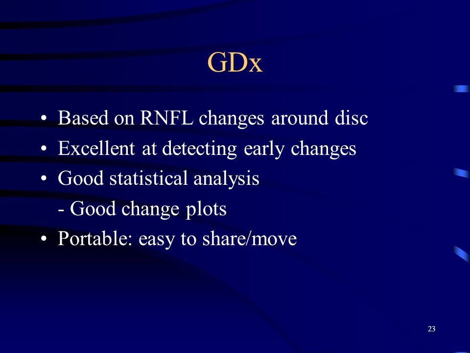 GDx Based on RNFL changes around disc