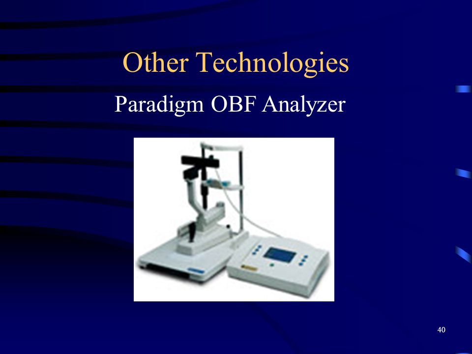Other Technologies Paradigm OBF Analyzer ophthaldynomometer 40
