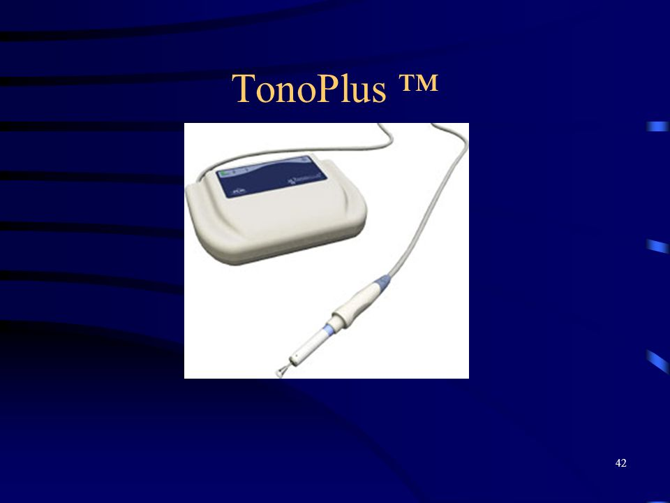 TonoPlus ™ POD = Portable Ophthalmic Devises 42