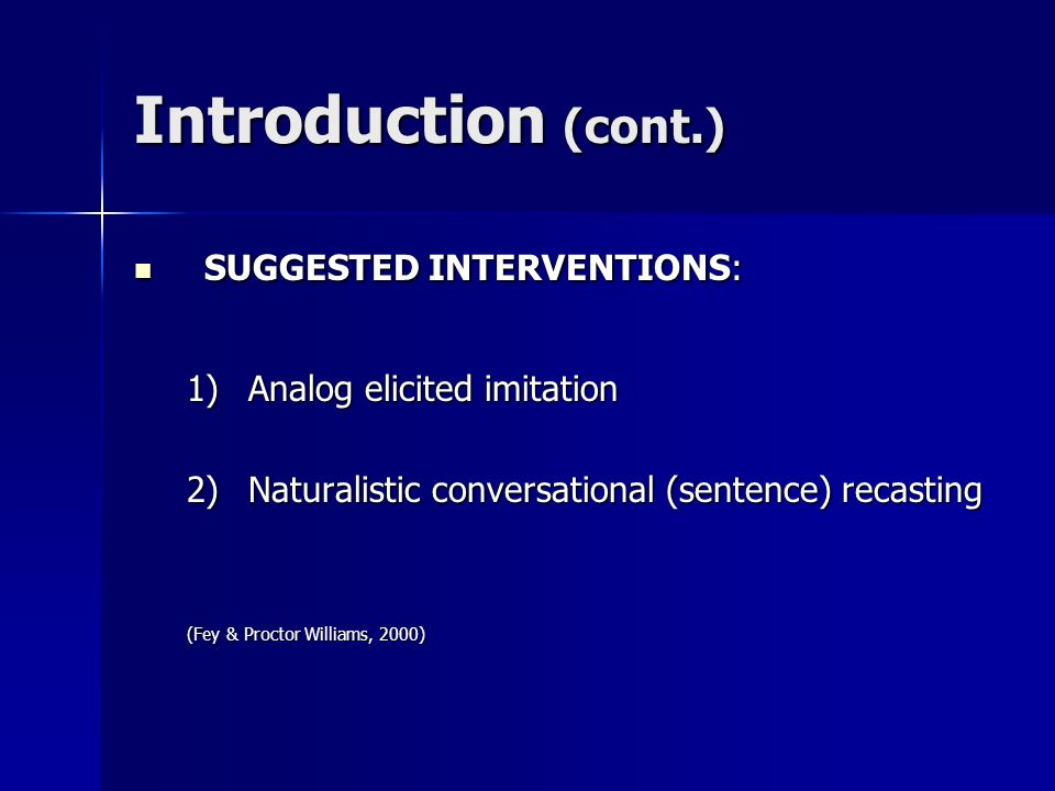 Introduction (cont.) SUGGESTED INTERVENTIONS: