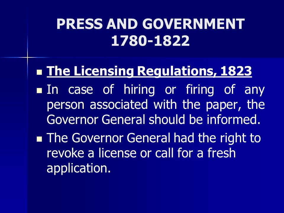 PRESS AND GOVERNMENT 1780-1822 The Licensing Regulations, 1823
