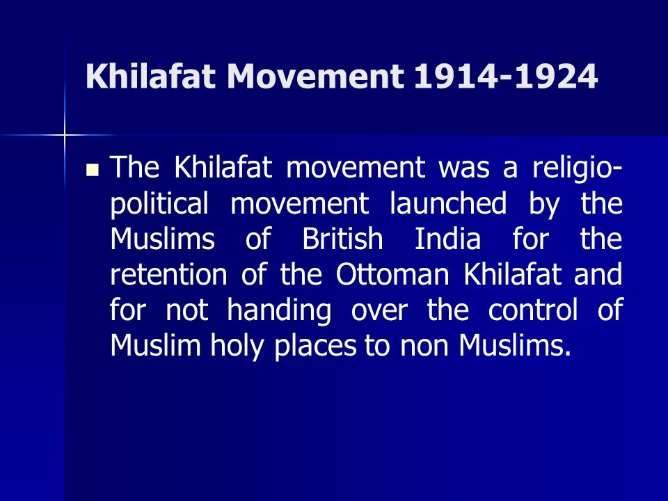 Khilafat Movement 1914-1924